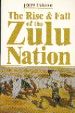 The Rise and Fall of the Zulu Nation